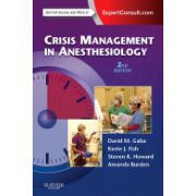 Crisis Management in Anesthesiology EXPERT CONSULT: ONLINE AND PRINT