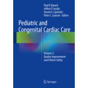 Pediatric and Congenital Cardiac Care Volume 2: Quality Improvement and Patient Safety