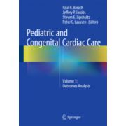 Pediatric and Congenital Cardiac Care  Volume 1: Outcomes Analysis