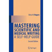 Mastering Scientific and Medical Writing A Self-help Guide