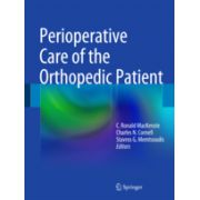 Perioperative Care of the Orthopedic Patient