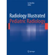 Radiology Illustrated: Pediatric Radiology