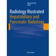Radiology Illustrated: Hepatobiliary and Pancreatic Radiology