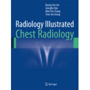 Radiology Illustrated: Chest Radiology