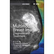 Multimodality Breast Imaging: Diagnosis and Treatment