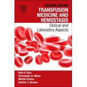 Transfusion Medicine and Hemostasis Clinical and Laboratory Aspects