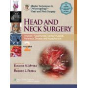 Master Techniques in Otolaryngologic Surgery: Head and Neck Surgery: Volume 1 Larynx, Hypopharynx, Oropharynx, Oral Cavity and Neck