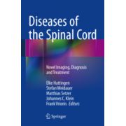 Diseases of the Spinal Cord Novel Imaging, Diagnosis and Treatment