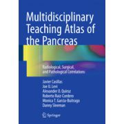 Multidisciplinary Teaching Atlas of the Pancreas Radiological, Surgical, and Pathological Correlations