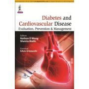 Diabetes and Cardiovascular Disease: Evaluation, Prevention & Management