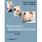 Pediatric Rehabilitation, Principles and Practice