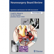 Neurosurgery Board Review: Questions and Answers for Self-Assessment