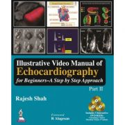 Illustrative Video Manual of Echocardiography for Beginners: A Step by Step Approach (Part II)