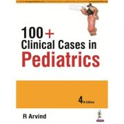 100+ Clinical Cases in Pediatrics