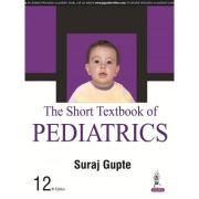 The Short Textbook of Pediatrics