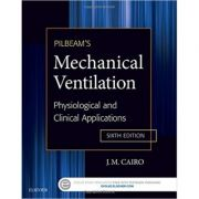 Pilbeam's Mechanical Ventilation Physiological and Clinical Applications