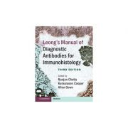 Leong's Manual of Diagnostic Antibodies for Immunohistology