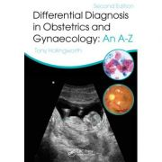 Differential Diagnosis in Obstetrics & Gynaecology: An A-Z