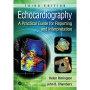 Echocardiography: A Practical Guide for Reporting and Interpretation