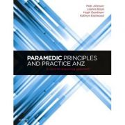 Paramedic Principles and Practice ANZ, A Clinical Reasoning Approach