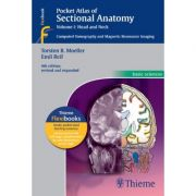 Pocket Atlas of Sectional Anatomy, Volume I: Head and Neck, Computed Tomography and Magnetic Resonance Imaging