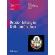 Decision Making in Radiation Oncology, Volume 1