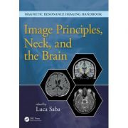 Image Principles, Neck, and the Brain