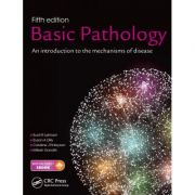 Basic Pathology: An introduction to the mechanisms of disease