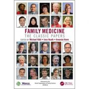 Family Medicine: The Classic Papers