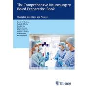 The Comprehensive Neurosurgery Board Preparation Book Illustrated Questions and Answers