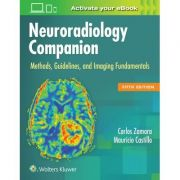 Neuroradiology Companion, METHODS, GUIDELINES, AND IMAGING FUNDAMENTALS