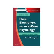 Fluid, Electrolyte and Acid-Base Physiology A Problem-Based Approach