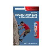 Braddom's Rehabilitation Care: A Clinical Handbook