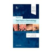 Ferri's Fast Facts in Dermatology, A Practical Guide to Skin Diseases and Disorders