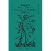 Tarascon Ghid clinic de medicină de urgență a adultului