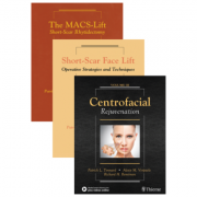Short Scar Face Lift, The MACS-Lift, Centrofacial Rejuvenation Three Volume Set