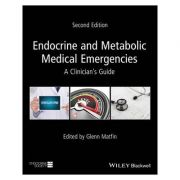 Endocrine and Metabolic Medical Emergencies: A Clinician's Guide