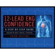 12-Lead EKG Confidence A Step-By-Step Guide