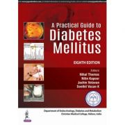 A Practical Guide to Diabetes Mellitus