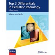 Top 3 Differentials in Pediatric Radiology