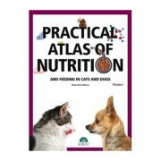 Practical atlas of nutrition and feeding in cats and dogs (volume I) Printed + Digital