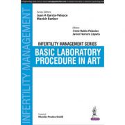 Infertility Management Series: Basic Laboratory Procedure in ART