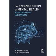 The Exercise Effect on Mental Health: Neurobiological Mechanisms