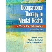 Occupational Therapy in Mental Health A Vision for Participation