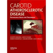 Carotid Atherosclerotic Disease: Pathologic Basis for Treatment