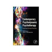 Contemporary Psychodynamic Psychotherapy Evolving Clinical Practice