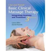 Clay & Pounds' Basic Clinical Massage Therapy, INTEGRATING ANATOMY AND TREATMENT