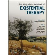 The Wiley World Handbook of Existential Therapy