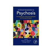 A Clinical Introduction to Psychosis