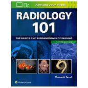 Radiology 101 The Basics and Fundamentals of Imaging